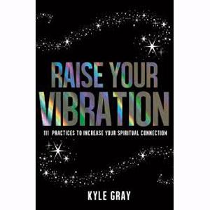 raiseyourvibration